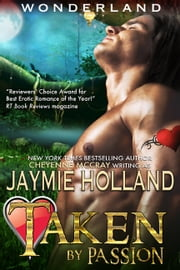 Taken by Passion - King of Hearts ebook by Jaymie Holland,Cheyenne McCray