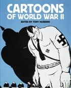 Cartoons of World War II ebook by Tony Husband