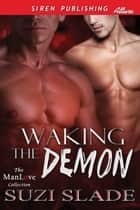 Waking the Demon ebook by Suzi Slade