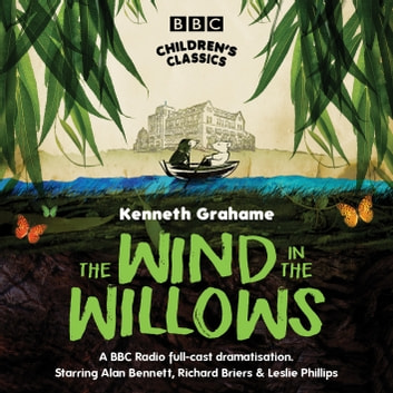 The Wind In The Willows audiobook by Kenneth Grahame,Kenneth Grahame