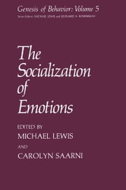 The Socialization of Emotions ebook by Michael Lewis,Carolyn Saari