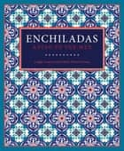 Enchiladas ebook by Cappy Lawton,Chris Waters Dunn