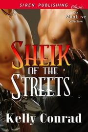 Sheik of the Streets ebook by Kelly Conrad