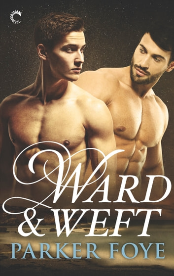 Ward & Weft ebook by Parker Foye