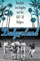 Dodgerland ebook by Michael Fallon