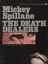 The Death Dealers ebook by Mickey Spillane
