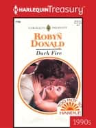 Dark Fire ebook by Robyn Donald