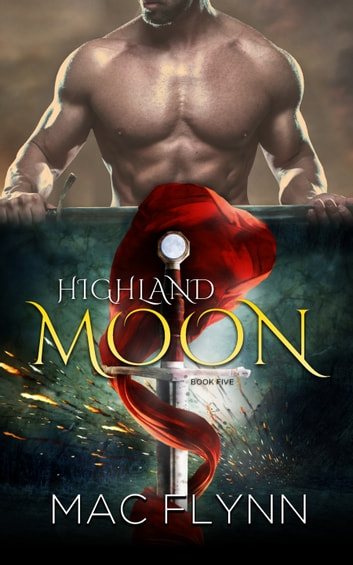 Highland Moon #5 ebook by Mac Flynn