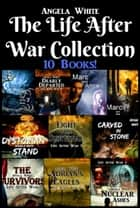 The Life After War Collection ebook by Angela White