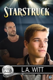 Starstruck - A Bluewater Bay Novel ebook by L.A. Witt
