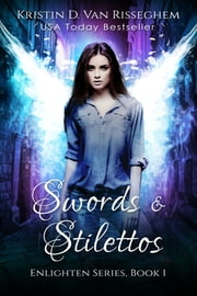Swords & Stilettos ebook by Kristin D. Van Risseghem