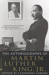The Autobiography of Martin Luther King, Jr. ebook by Clayborne Carson