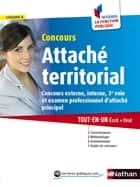 Concours Attaché territorial - Format : ePub 3 FL ebook by Joëlle Gauthier, Pascal Tuccinardi
