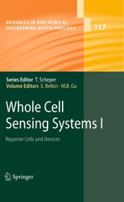 Whole Cell Sensing Systems I - Reporter Cells and Devices ebook by Shimshon Belkin,Man Bock Gu