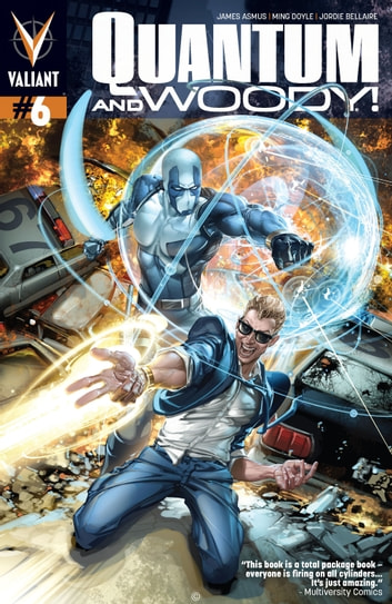 Quantum and Woody (2013) Issue 6 ebook by James Asmus,Ming Doyle,Jordie Bellaire