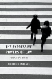 The Expressive Powers of Law - Theories and Limits ebook by Richard H. McAdams