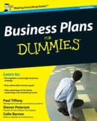 Business Plans For Dummies ebook by Paul Tiffany, Steven D. Peterson, Colin Barrow