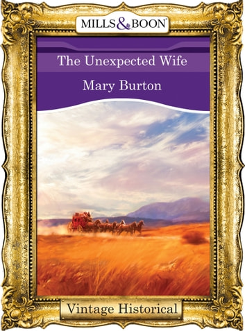 The Unexpected Wife 電子書 by Mary Burton