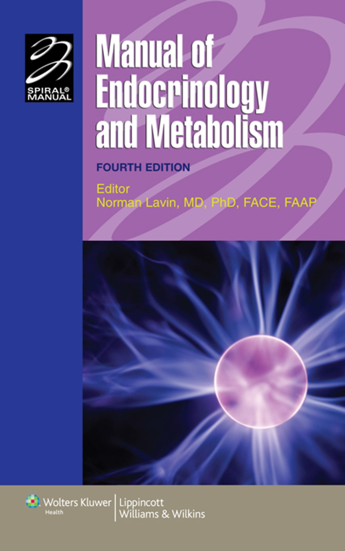 Manual of Endocrinology and Metabolism eBook by Norman Lavin -  9781451149142 | Rakuten Kobo