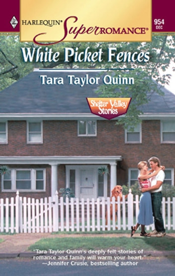 White Picket Fences ebook by Tara Taylor Quinn