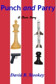 Punch and Parry ebook by David R. Stookey