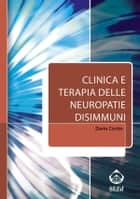Clinica e terapia delle neuropatie disimmuni ebook by Dario Cocito