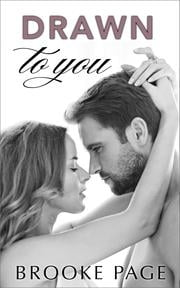 Drawn to You (#1) ebook by Brooke Page