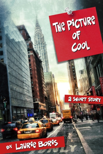 The Picture of Cool ebook by Laurie Boris