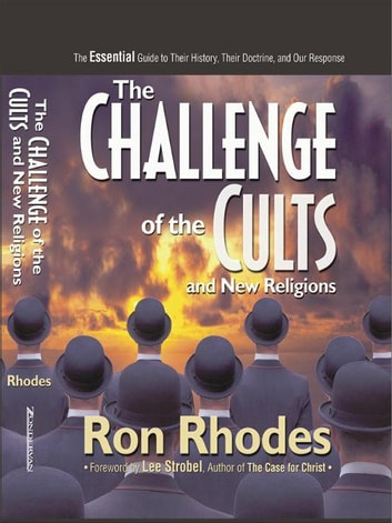 The Challenge Of The Cults And New Religions Ebook By Ron Rhodes