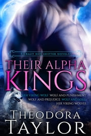 Their Alpha Kings ebook by Theodora Taylor