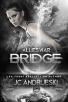 Bridge ebook by JC Andrijeski