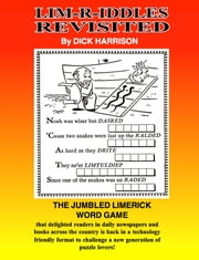 LIM-R-IDDLES REVISITED ebook by Dick Harrison