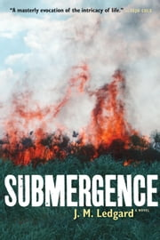 Submergence ebook by J. M. Ledgard