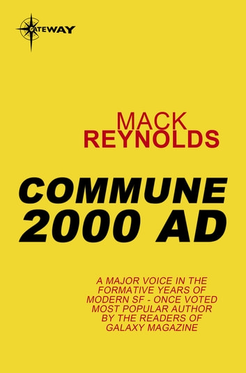 Commune 2000 AD ebook by Mack Reynolds
