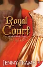 Royal Court eBook by Jenny Frame