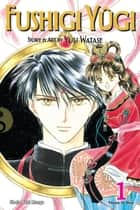 Fushigi Yûgi, Vol. 1 (VIZBIG Edition) ebook by Yuu Watase, Yuu Watase