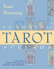 Learning Tarot Spreads ebook by Joan Bunning