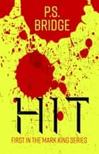 Hit ebook by P. S. Bridge