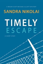 Timely Escape ebook by Sandra Nikolai