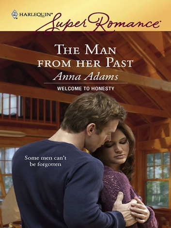 The Man From Her Past ebook by Anna Adams