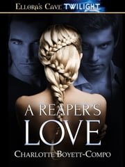 A Reaper's Love ebook by Charlotte Boyett-Compo