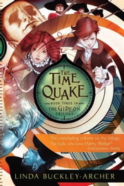 The Time Quake ebook by Linda Buckley-Archer