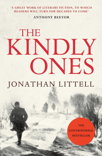 The Kindly Ones ebook by Jonathan Littell