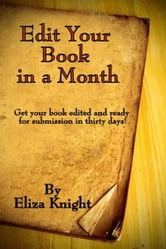Edit Your Book in a Month ebook by Eliza Knight