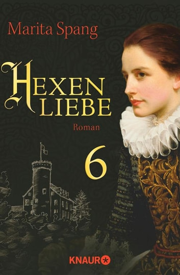 Hexenliebe - Serial Teil 6 ebook by Marita Spang