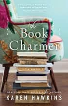 The Book Charmer 電子書籍 by Karen Hawkins