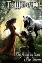 The Archer, the Horse and the Princess ebook by Nick Davis