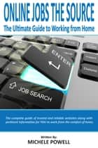 OnlineJobsTheSource ebook by Michele Powell