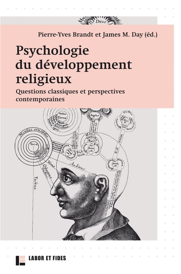 Psychologie du développement religieux - Questions classiques et perspectives contemporaines ebook by James Meredith Day,Pierre-Yves Brandt