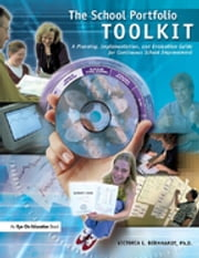 School Portfolio Toolkit - A Planning, Implementation, and Evaluation Guide for Continuous School Improvement ebook by Victoria Bernhardt